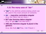 7 31 the many uses of der