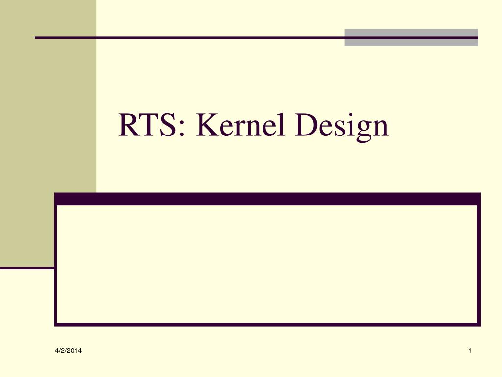 rts kernel design l.