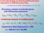 a two step strategy for detecting differential gene expression of cdna microarray data