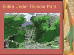 entire under thunder path