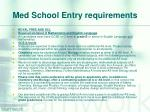 med school entry requirements6