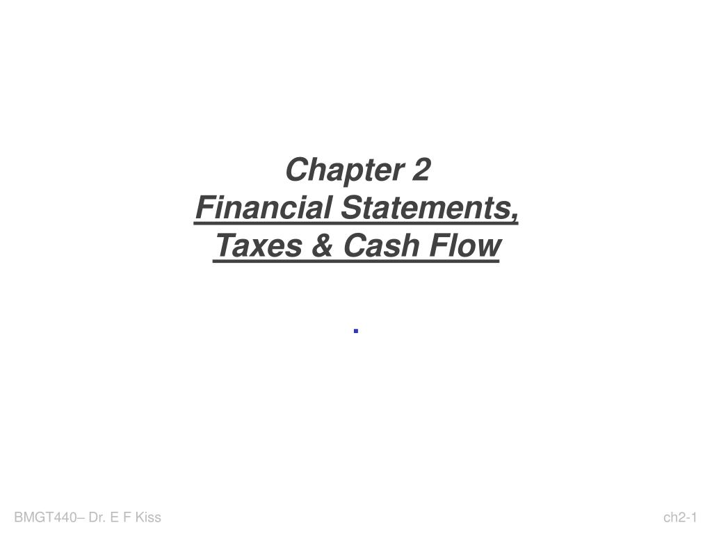 chapter 2 financial statements taxes cash flow l.