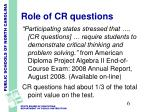 role of cr questions