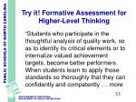 try it formative assessment for higher level thinking