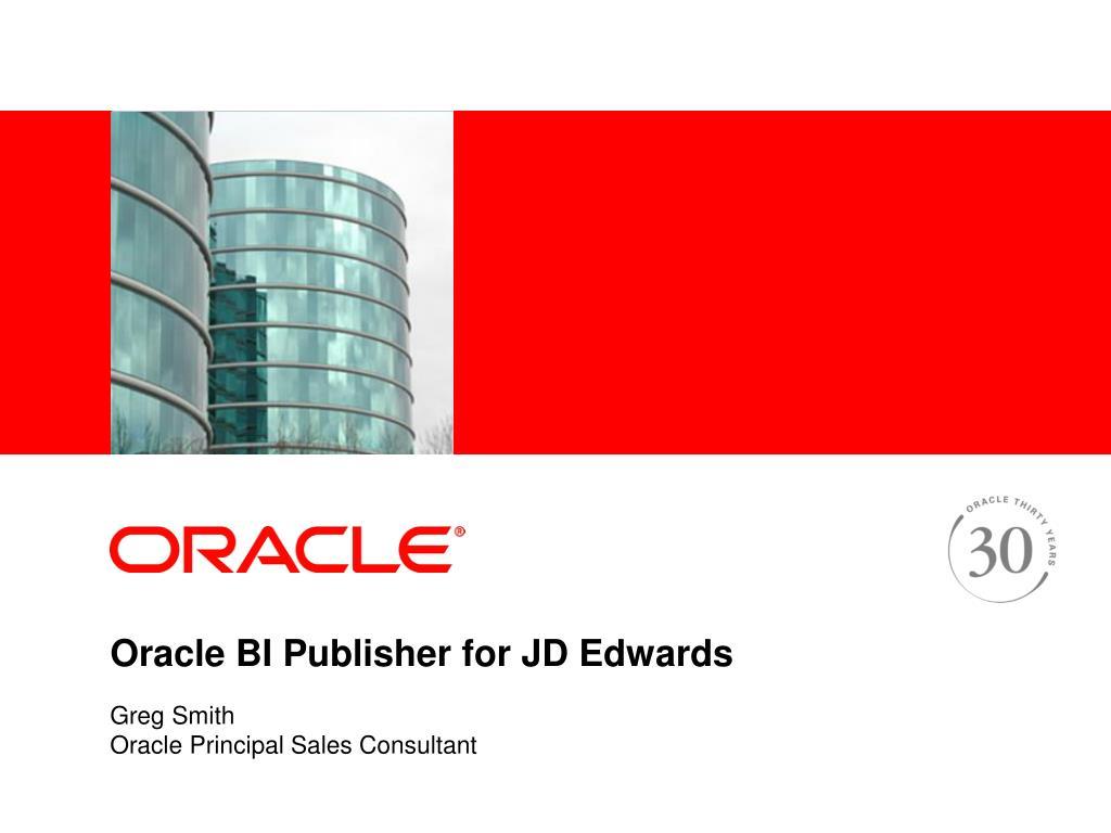 oracle bi publisher for jd edwards l.