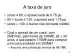a taxa de juro63