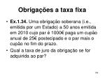 obriga es a taxa fixa164