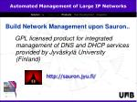 build network management upon sauron