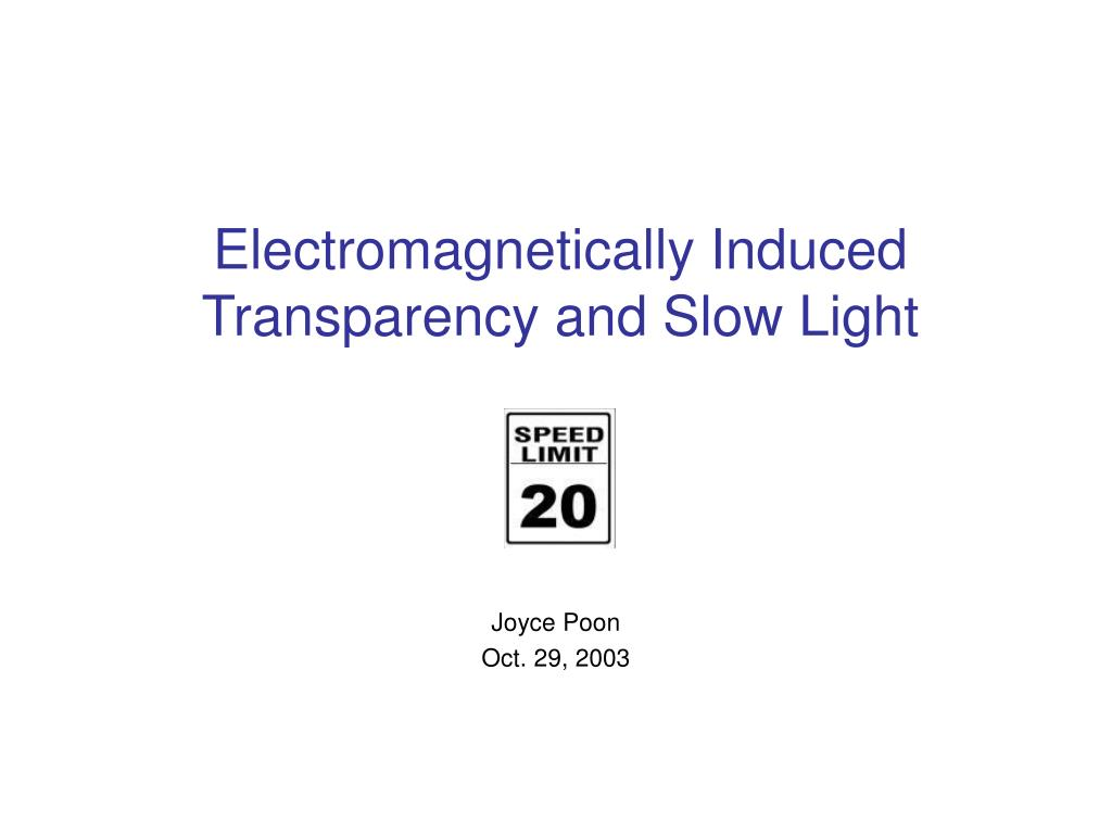 electromagnetically induced transparency and slow light l.