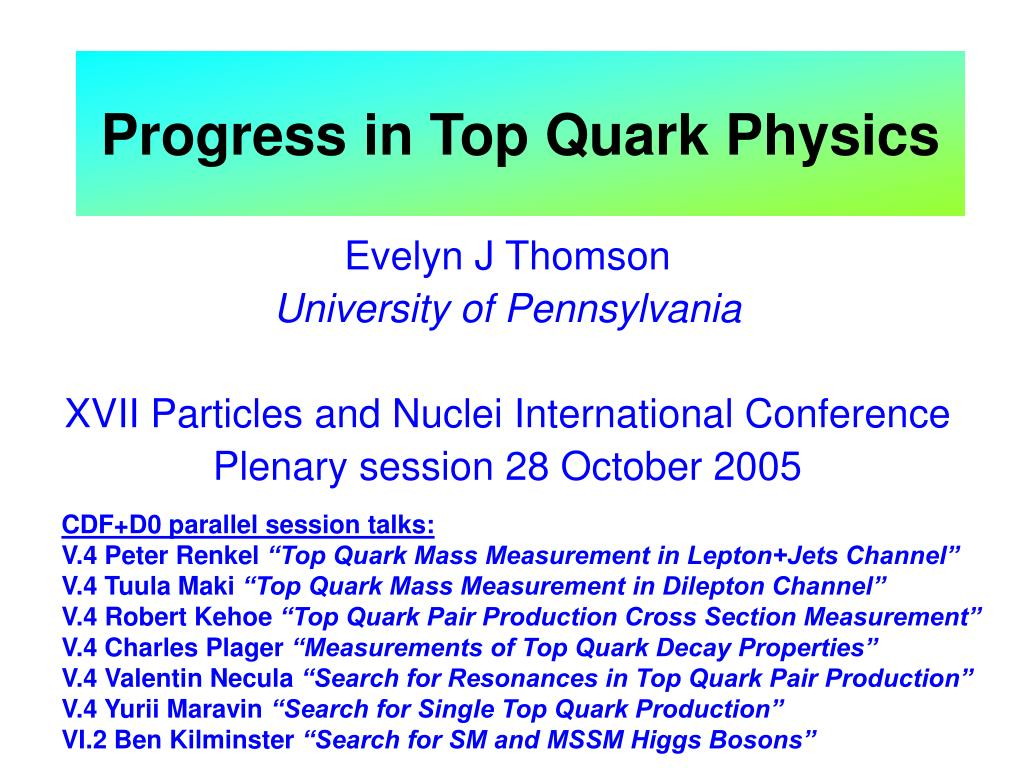 progress in top quark physics l.