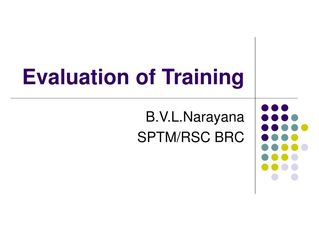 evaluation of training l.