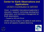 center for earth observations and applications ucsd s contribution to geoss