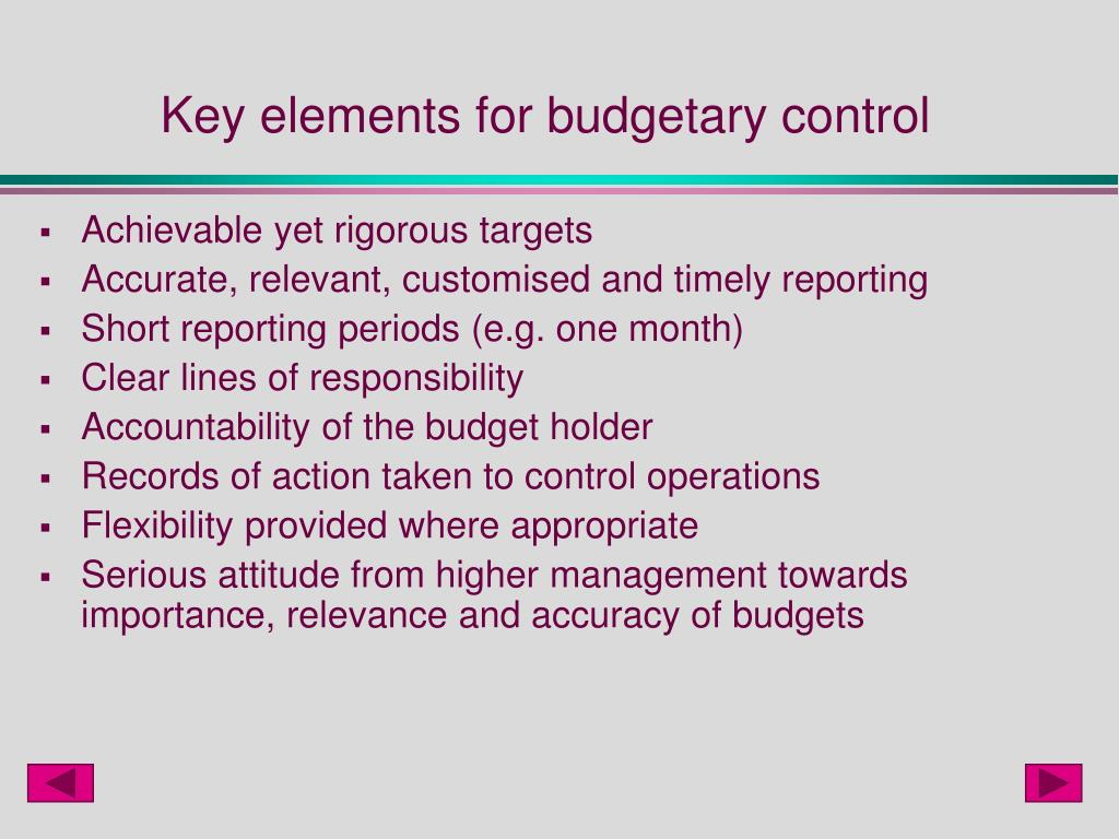 Key elements for budgetary control
