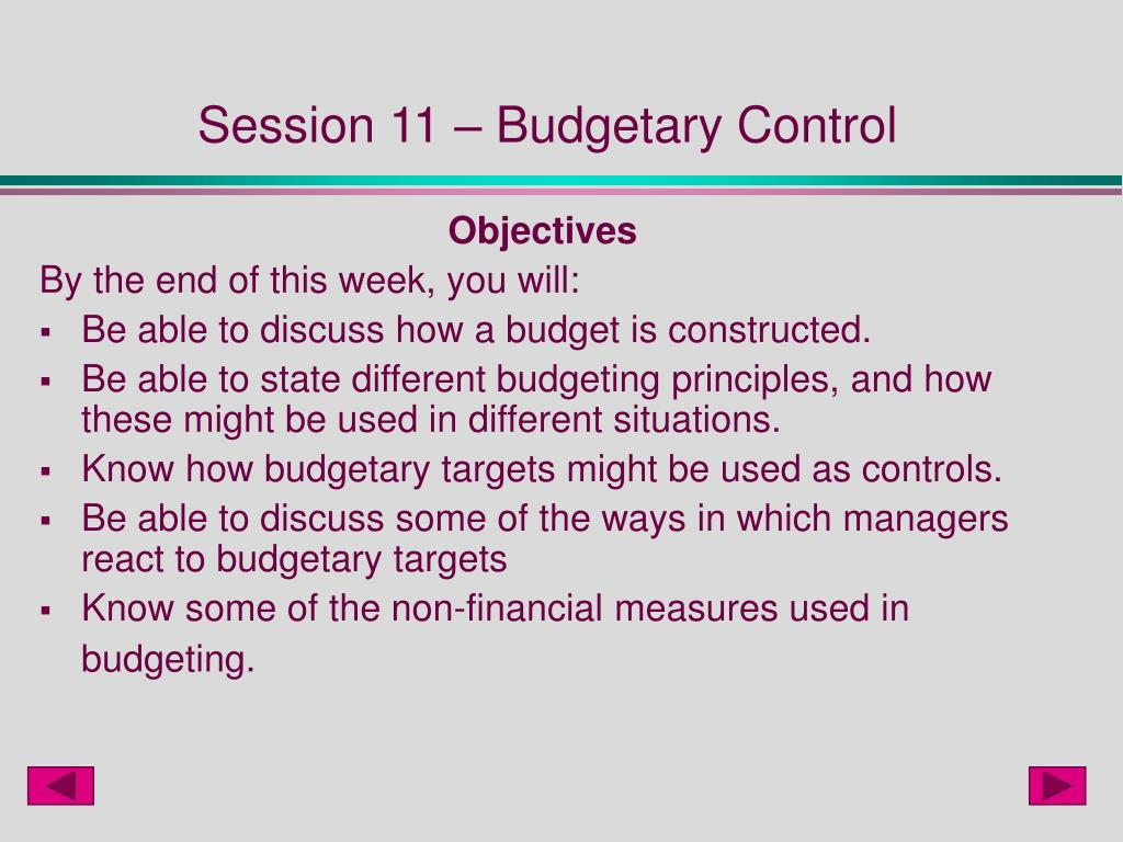 Session 11 – Budgetary Control