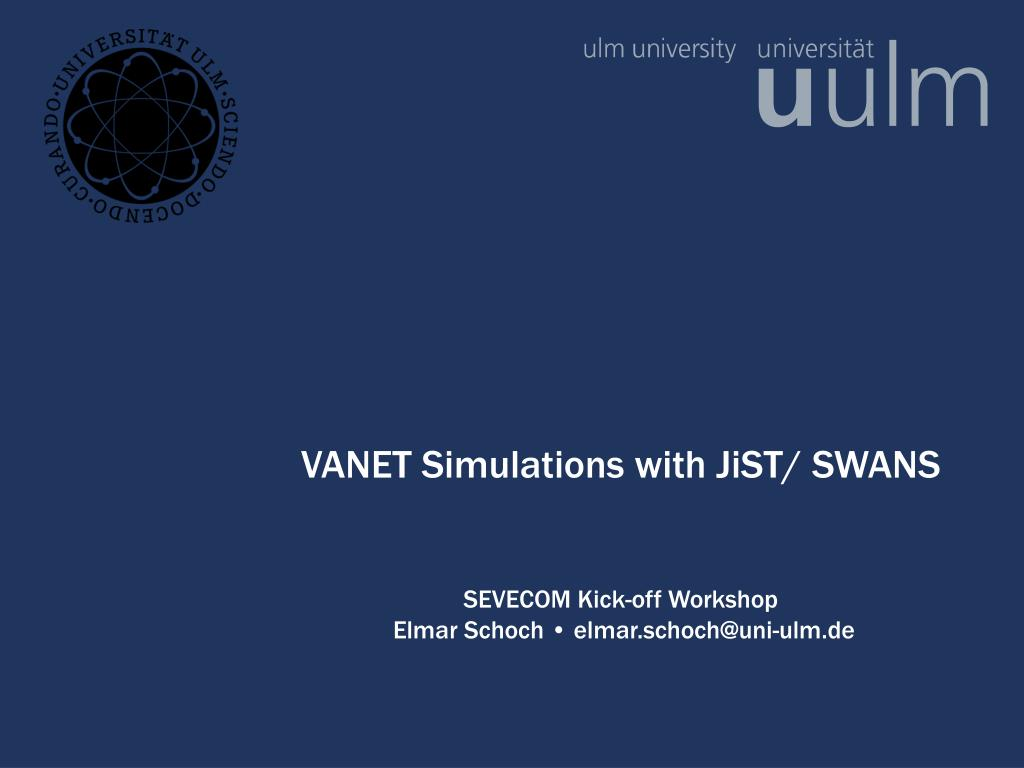 vanet simulations with jist swans l.