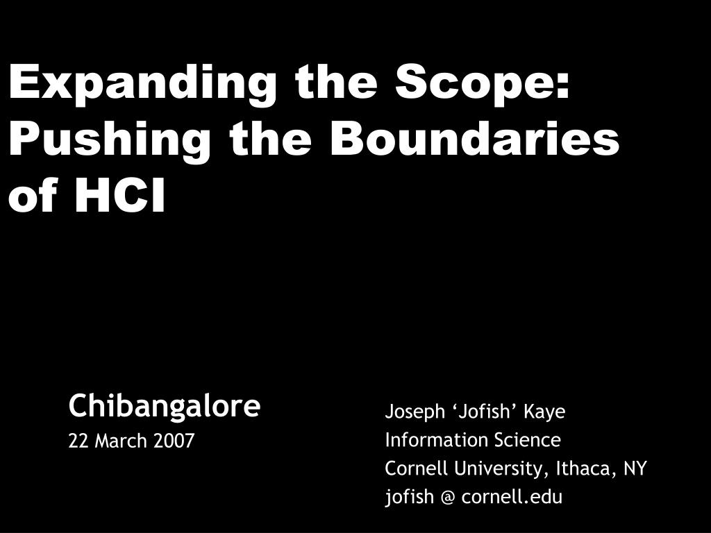 expanding the scope pushing the boundaries of hci l.