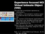 experience focused hci virtual intimate object vio36