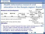 health informatics research and education in the kuopio region roots