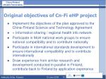 original objectives of cn fi ehp project