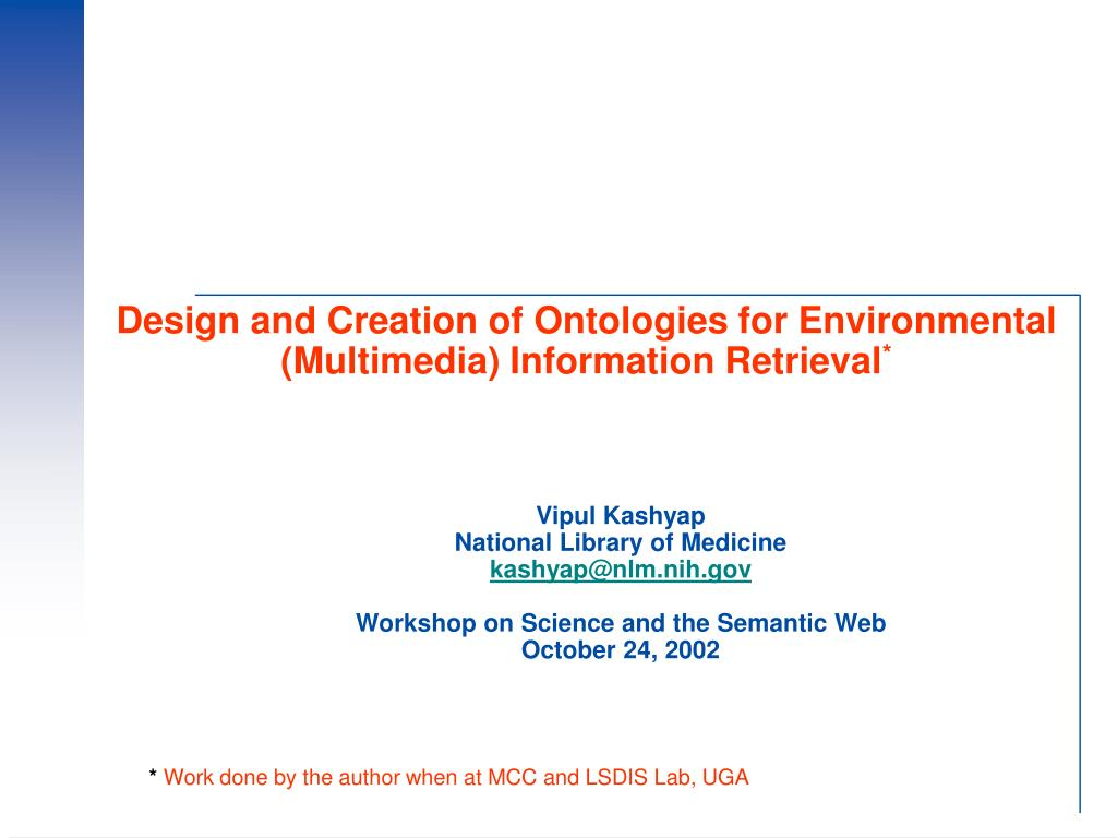 design and creation of ontologies for environmental multimedia information retrieval l.