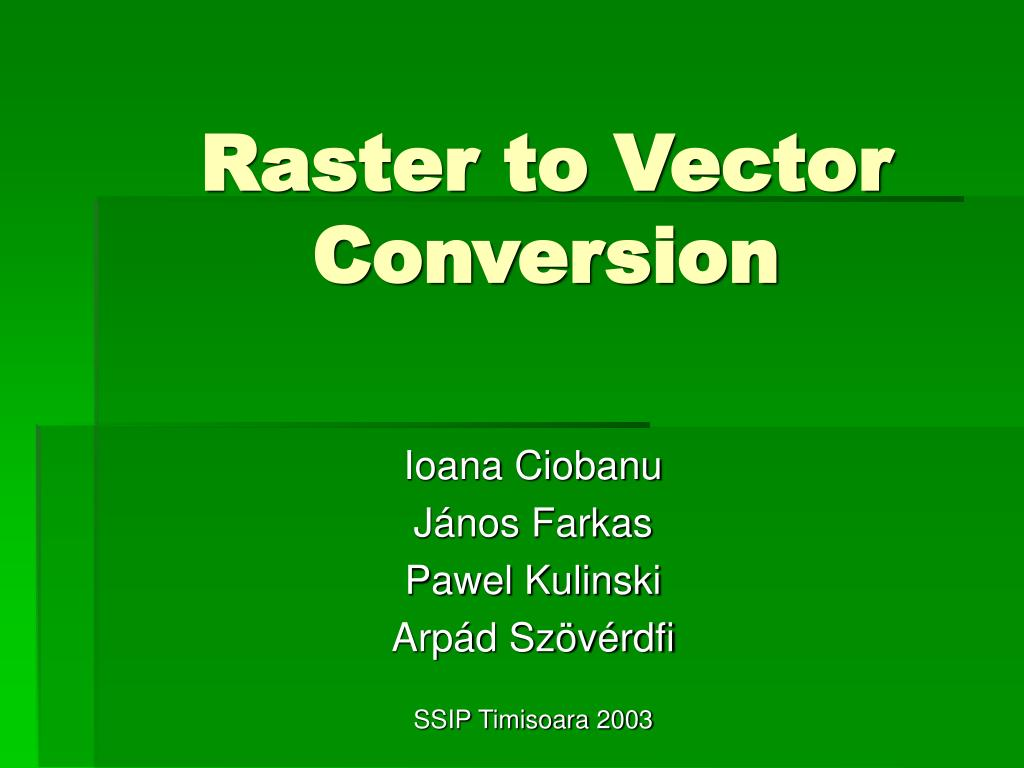 raster to vector conversion l.