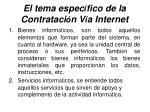 el tema espec fico de la contrataci n v a internet30