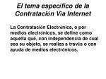 el tema espec fico de la contrataci n v a internet31