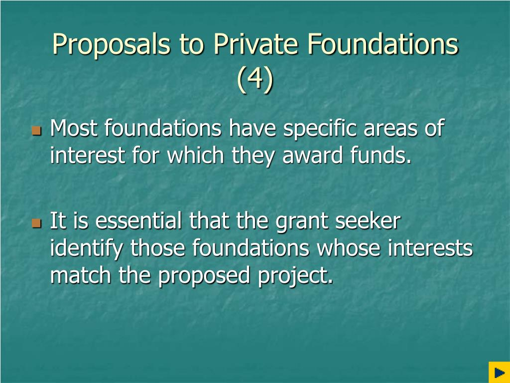 Proposals to Private Foundations (4)