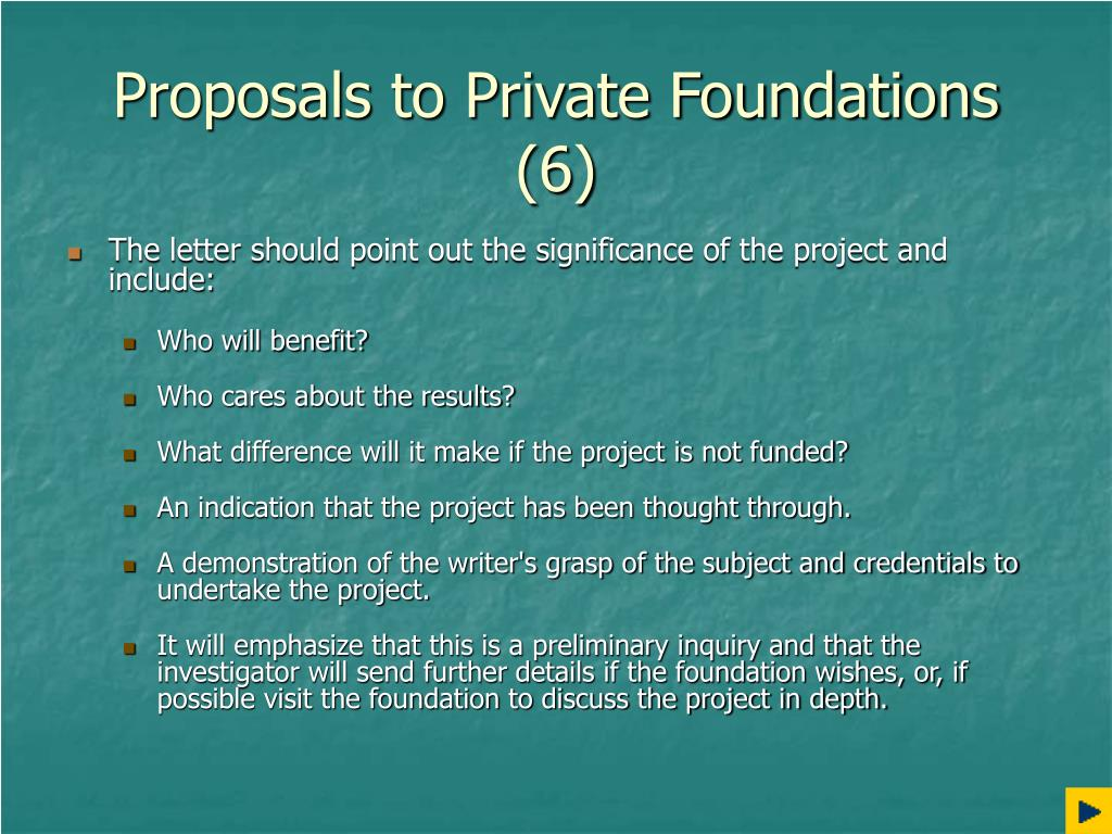Proposals to Private Foundations (6)