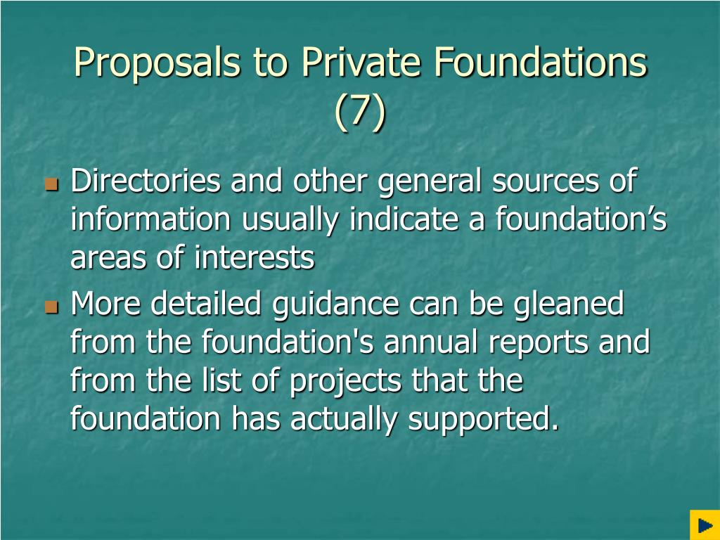 Proposals to Private Foundations (7)