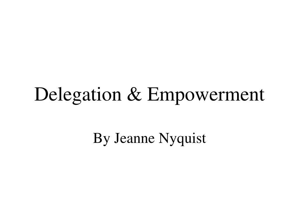 delegation empowerment l.
