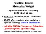 practical issues molecular weight