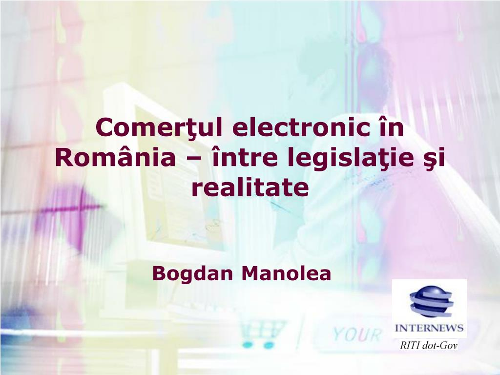 comer ul electronic n rom nia ntre legisla ie i realitate l.