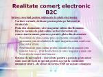 realitate comer electronic b2c5