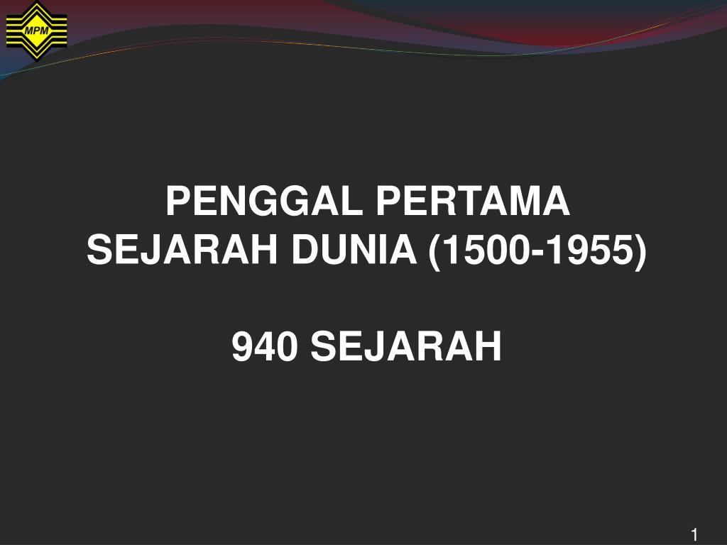 penggal pertama sejarah dunia 1500 1955 940 sejarah l.