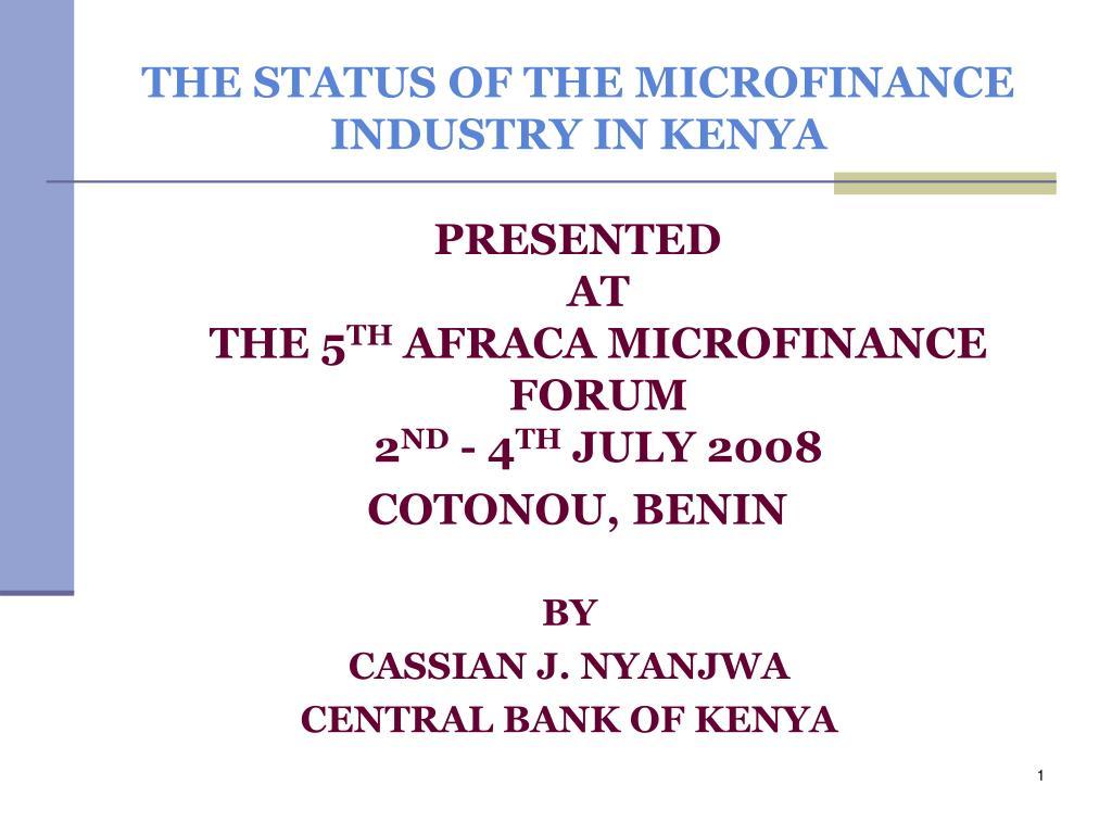 the status of the microfinance industry in kenya l.