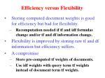 efficiency versus flexibility