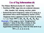 use of tag information 4