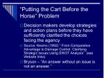 putting the cart before the horse problem