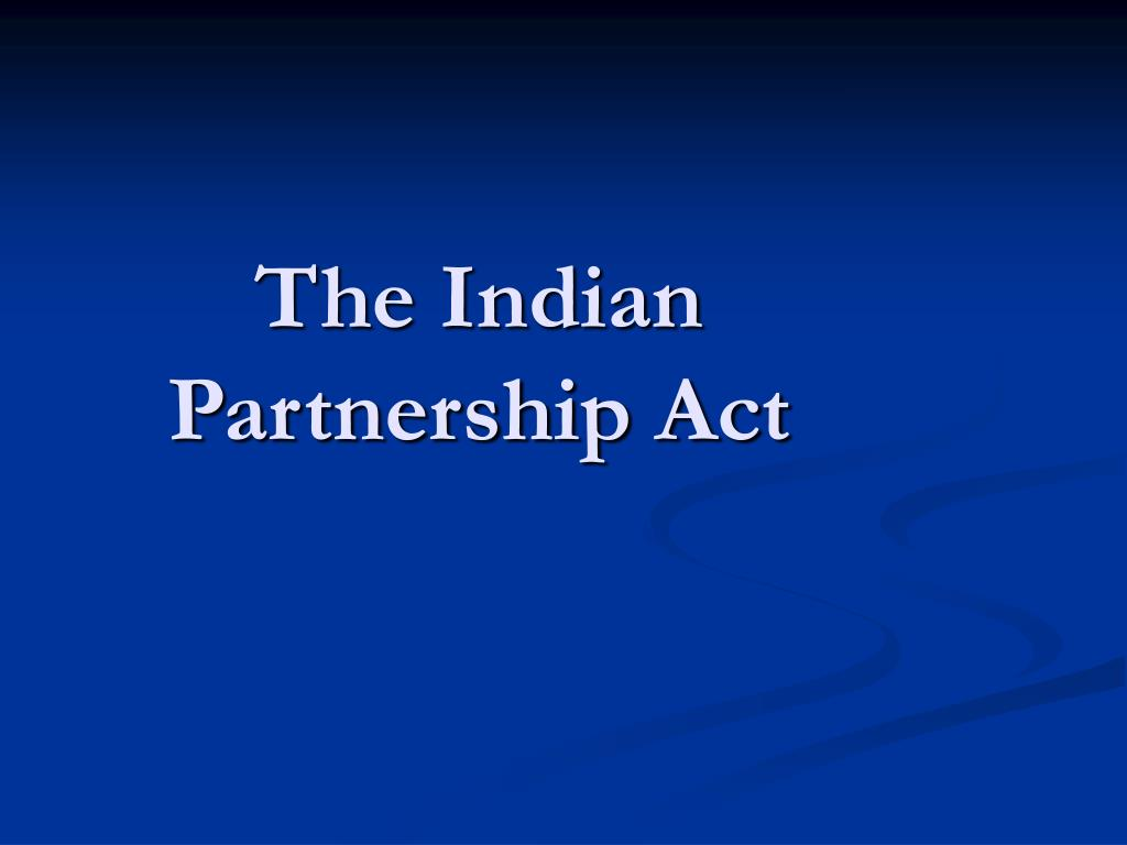 the indian partnership act l.