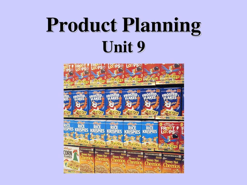 product planning unit 9 l.