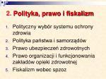 2 polityka prawo i fiskalizm
