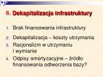 6 dekapitalizacja infrastruktury