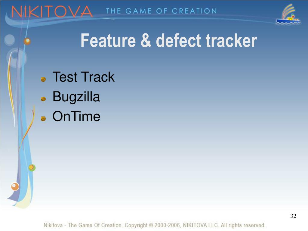 Feature & defect tracker