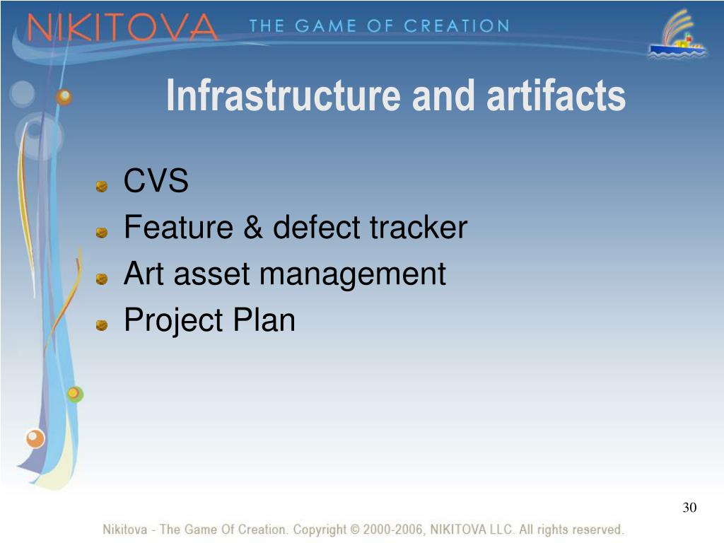 Infrastructure and artifacts