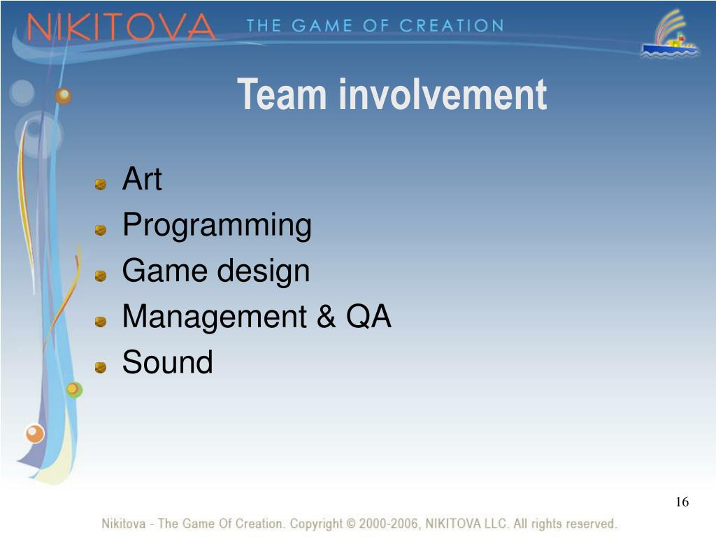 Team involvement