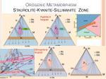 orogenic metamorphism staurolite kyanite sillimanite zone