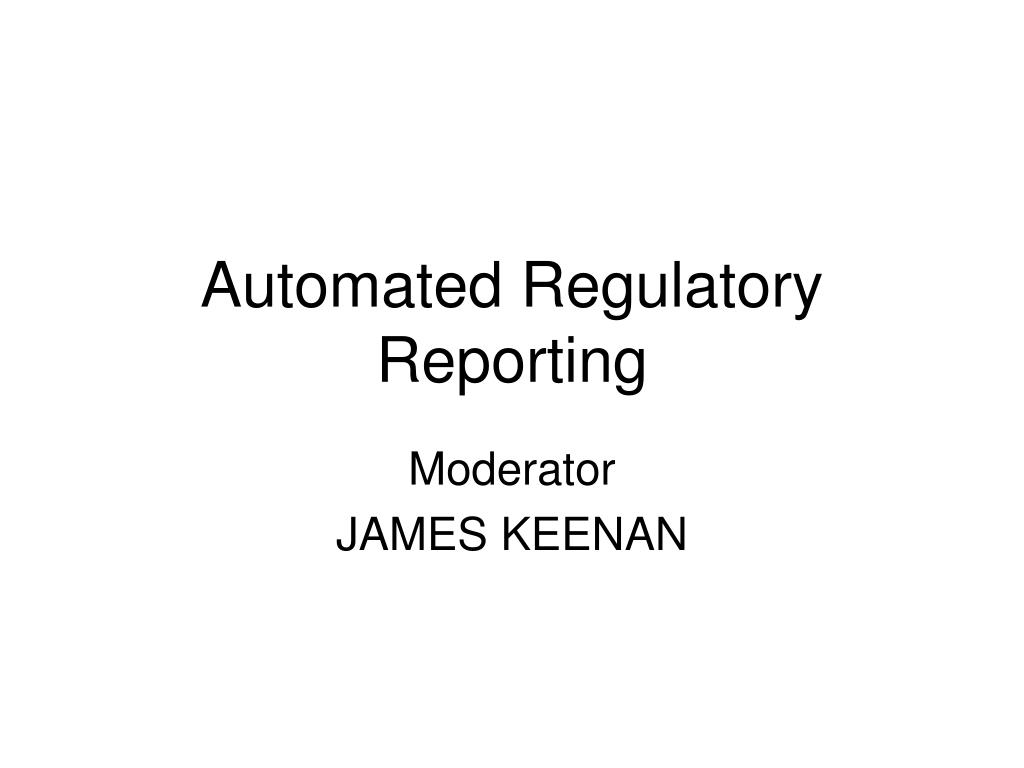 automated regulatory reporting l.