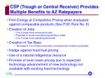 csp trough or central receiver provides multiple benefits to az ratepayers