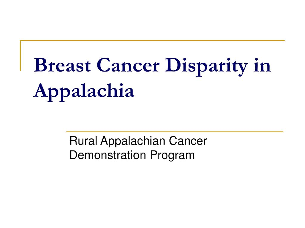 breast cancer disparity in appalachia l.